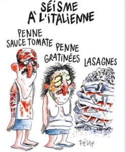 """La Vignette sul terremoto in Italia pubblicata da Charlie Hebdo """"Terremoto all'italiana: penne al sugo di pomodoro, penne gratinate, lasagne"""". L'ultima, (""""lasagne""""), presenta diverse persone sepolte da strati di pasta. ANSA+++ EDITORIAL USE ONLY NO SALES NO ARCHIVE+++"""